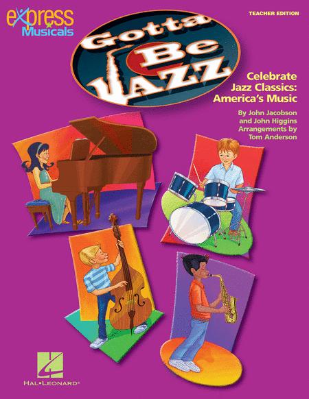 Gotta Be Jazz - ShowTrax CD