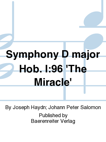 Symphony D major Hob. I:96 'The Miracle'