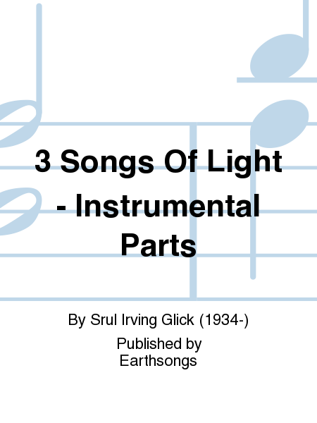 3 Songs Of Light - Instrumental Parts