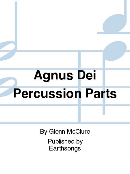 Agnus Dei Percussion Parts