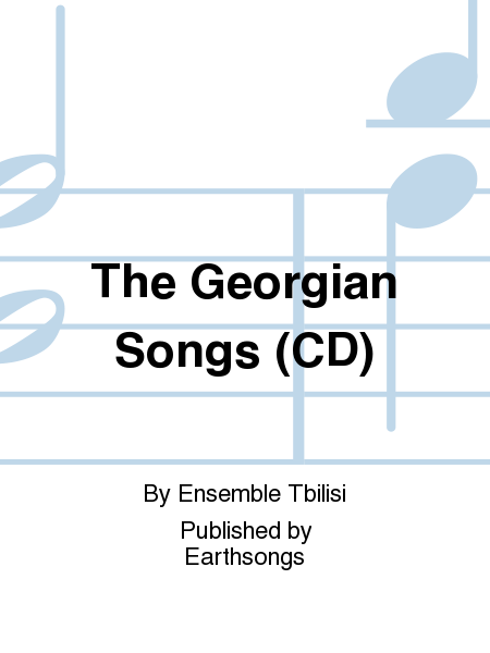 The Georgian Songs (CD)