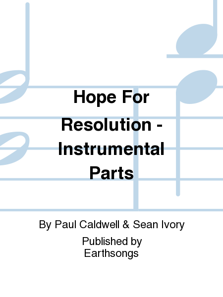 Hope For Resolution - Instrumental Parts