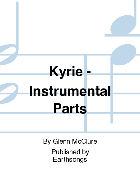 Kyrie - Instrumental Parts
