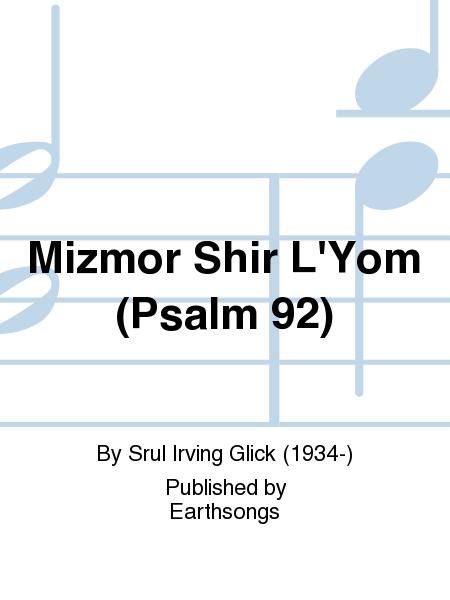 Mizmor Shir L'Yom (Psalm 92)