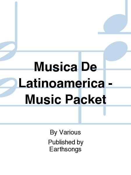Musica De Latinoamerica - Music Packet