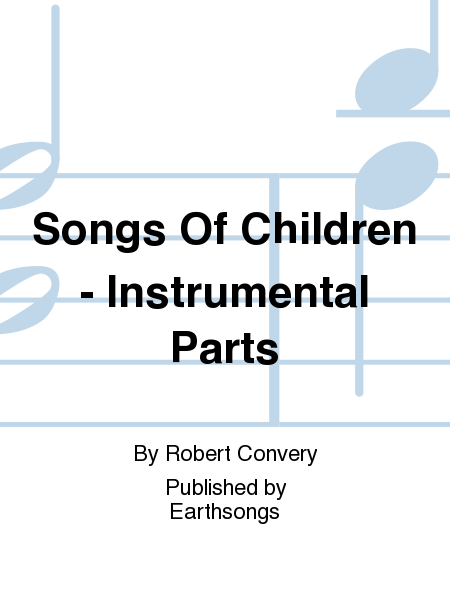Songs Of Children - Instrumental Parts