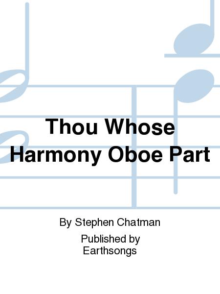 Thou Whose Harmony Oboe Part