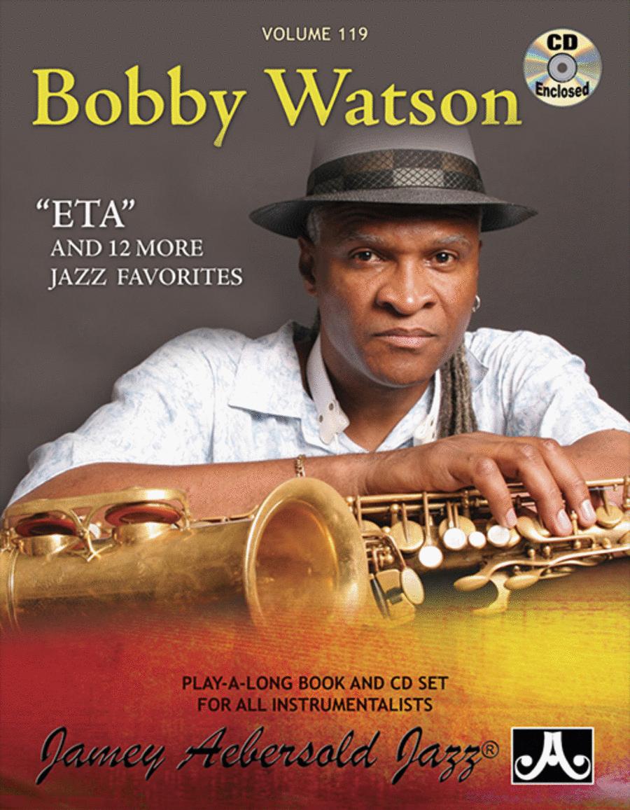 Volume 119 - Bobby Watson