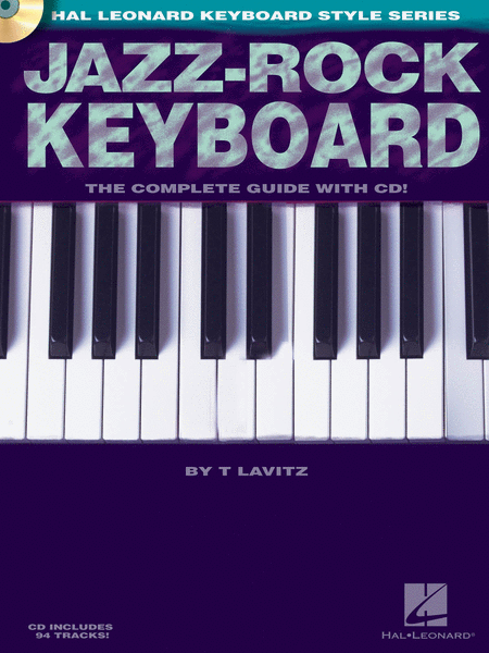 Jazz-Rock Keyboard - The Complete Guide with CD!
