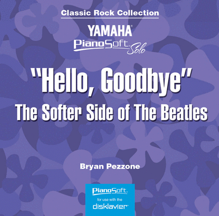 Hello, Goodbye - The Softer Side of The Beatles