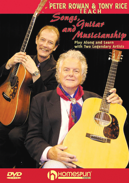 Peter Rowan and Tony Rice Teach Songs, Guitar, and Musicianship