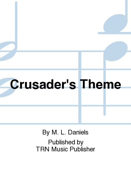Crusader's Theme