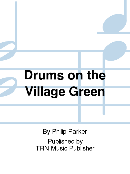 Drums on the Village Green
