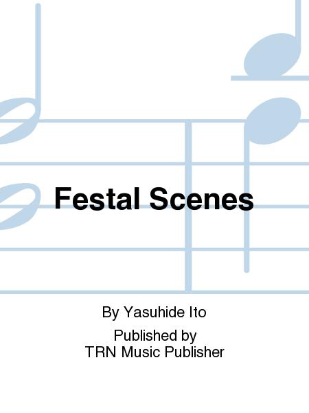 Festal Scenes