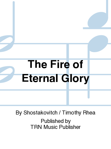 The Fire of Eternal Glory