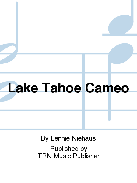 Lake Tahoe Cameo