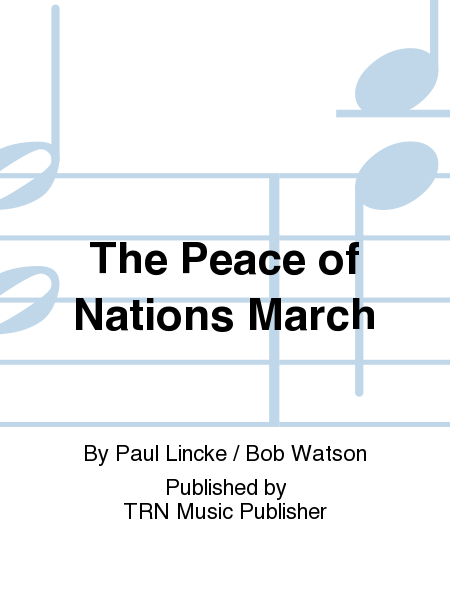 The Peace of Nations March