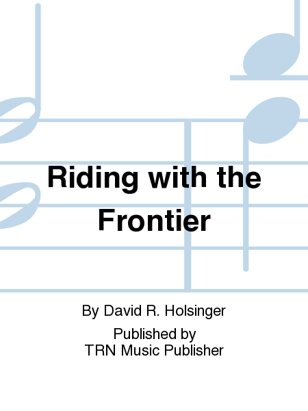 Riding with the Frontier