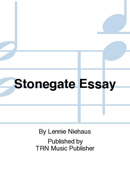 Stonegate Essay