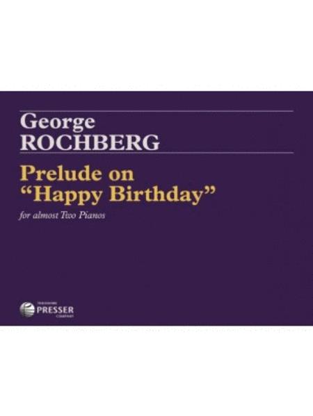 Prelude On Happy Birthday