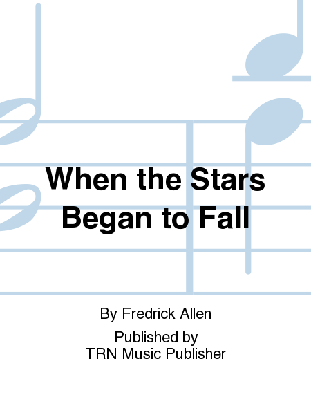 When the Stars Began to Fall