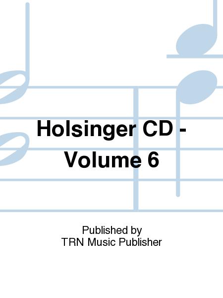 Holsinger CD - Volume 6