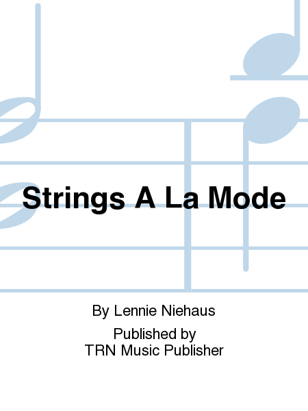Strings A La Mode