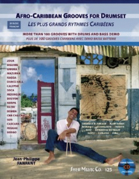 Afro-Caribbean Grooves for Drumset (Les Plus Grands Rythmes Caribeens)