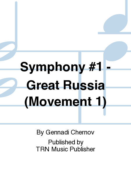 Symphony #1 - Great Russia (Movement 1)