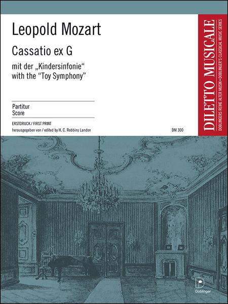 Cassatio ex G (mit Kindersinfonie)