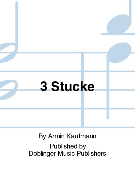 3 Stucke
