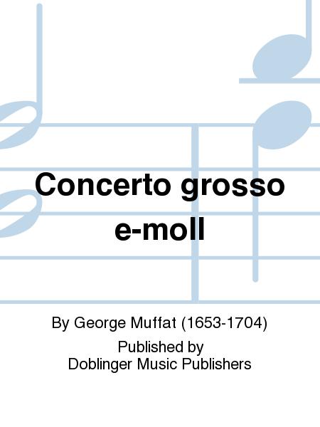 Concerto grosso e-moll