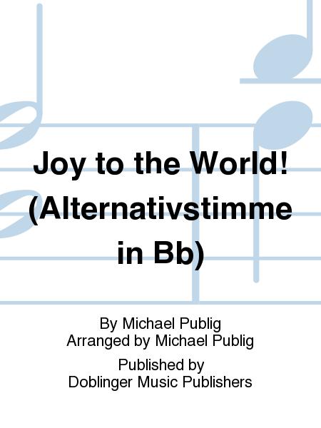 Joy to the World! (Alternativstimme in Bb)