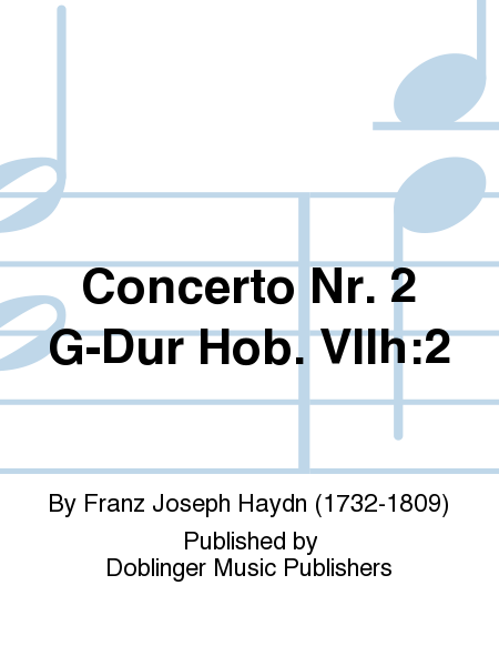 Concerto Nr. 2 G-Dur Hob. VIIh:2