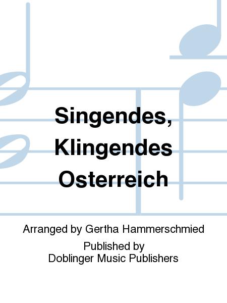 Singendes, Klingendes Osterreich