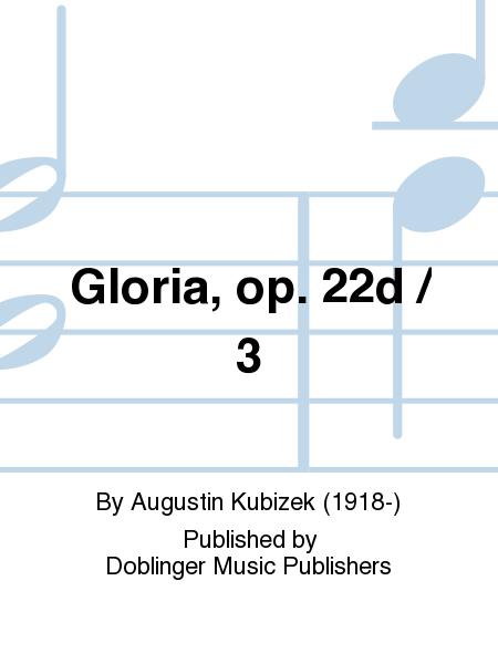 Gloria, op. 22d / 3