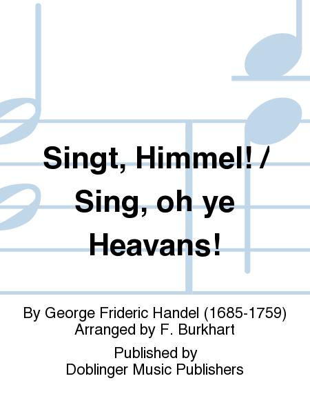 Singt, Himmel! / Sing, oh ye Heavans!