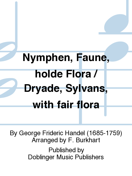 Nymphen, Faune, holde Flora / Dryade, Sylvans, with fair flora