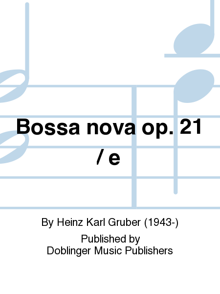 Bossa nova op. 21 / e