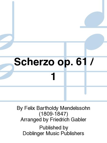 Scherzo op. 61 / 1