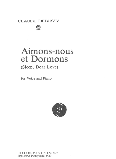 Aimons-Nous Et Dormons (Sleep, Dear Love)