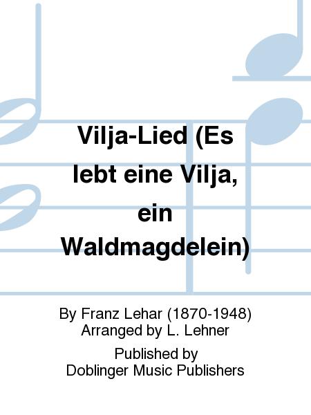 Vilja-Lied (Es lebt eine Vilja, ein Waldmagdelein)