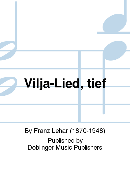 Vilja-Lied, tief