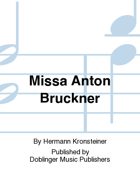 Missa Anton Bruckner