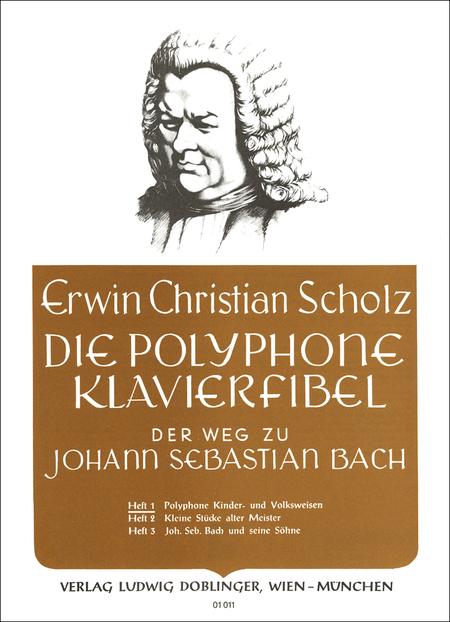 Die polyphone Klavierfibel Band 1