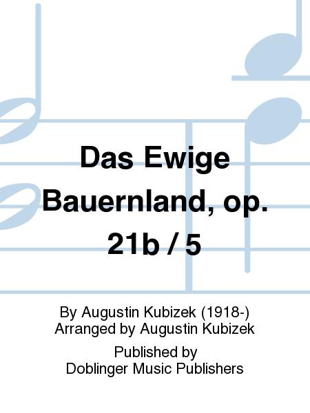 Das Ewige Bauernland, op. 21b / 5