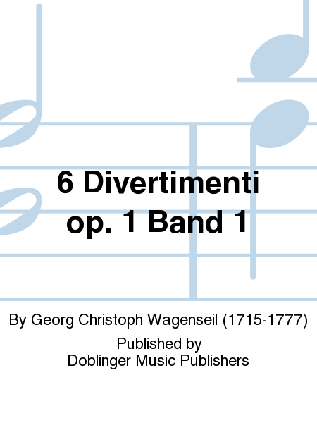 6 Divertimenti op. 1 Band 1