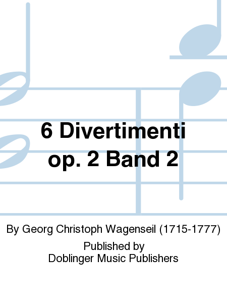 6 Divertimenti op. 2 Band 2