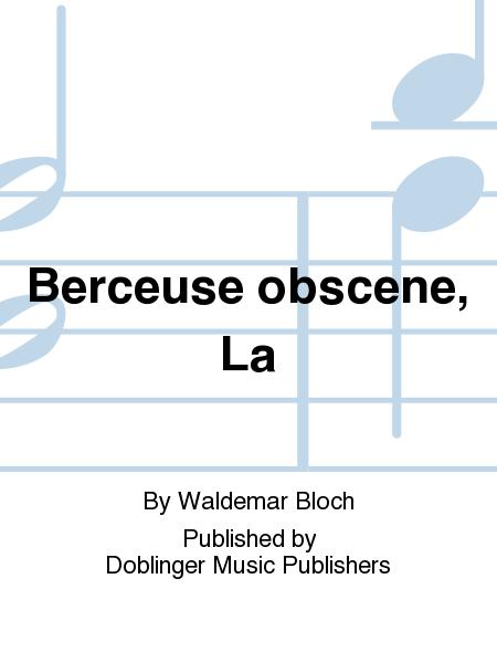 Berceuse obscene, La