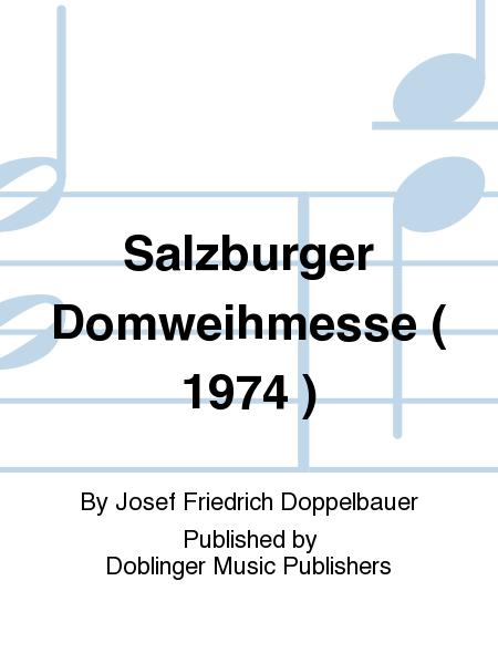 Salzburger Domweihmesse ( 1974 )